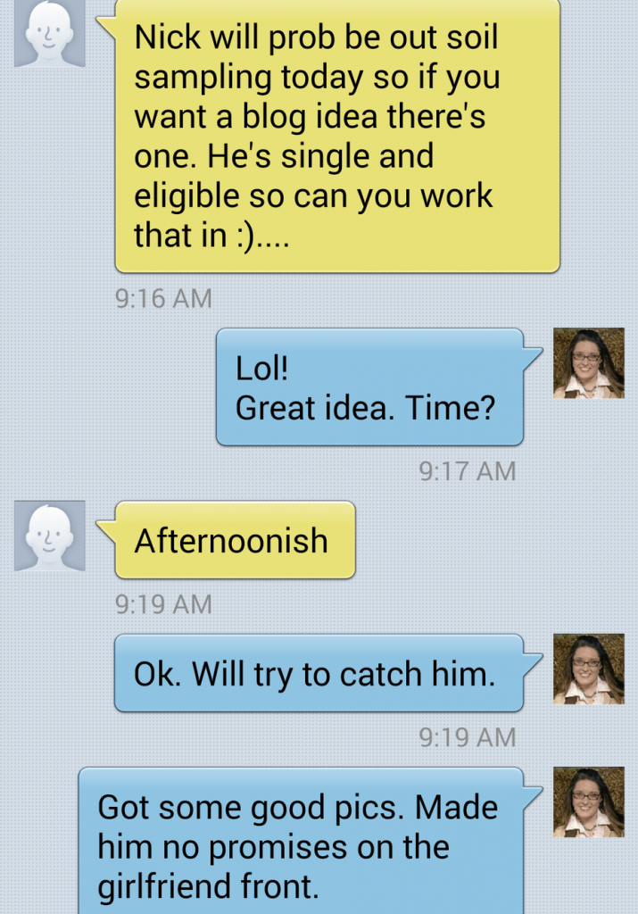 Text message from our crop consultant, Tom.